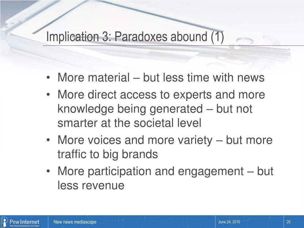 Implication 3: Paradoxes abound (1)