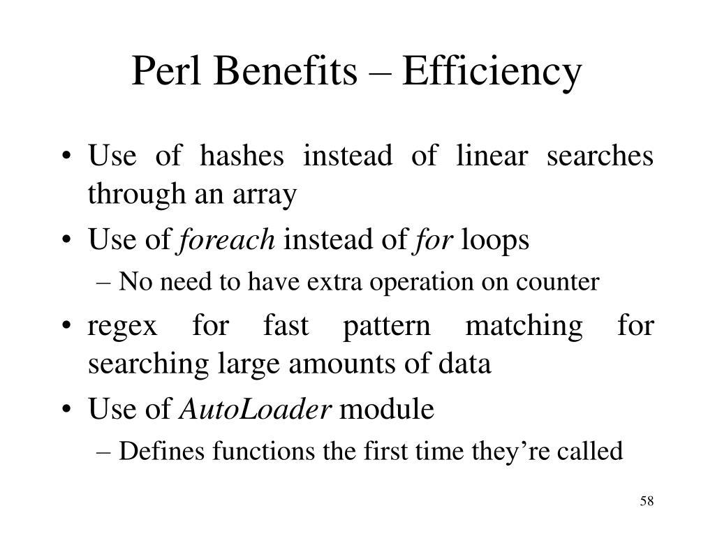 Perl Benefits – Efficiency