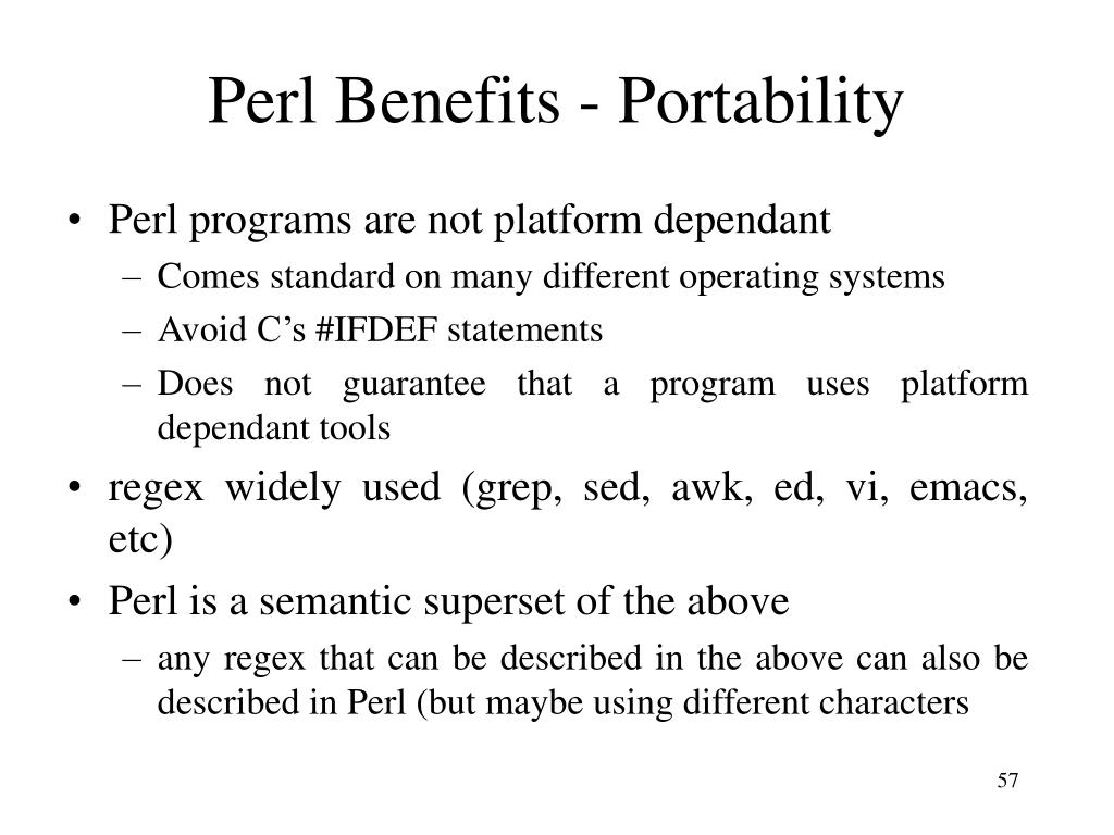 Perl Benefits - Portability