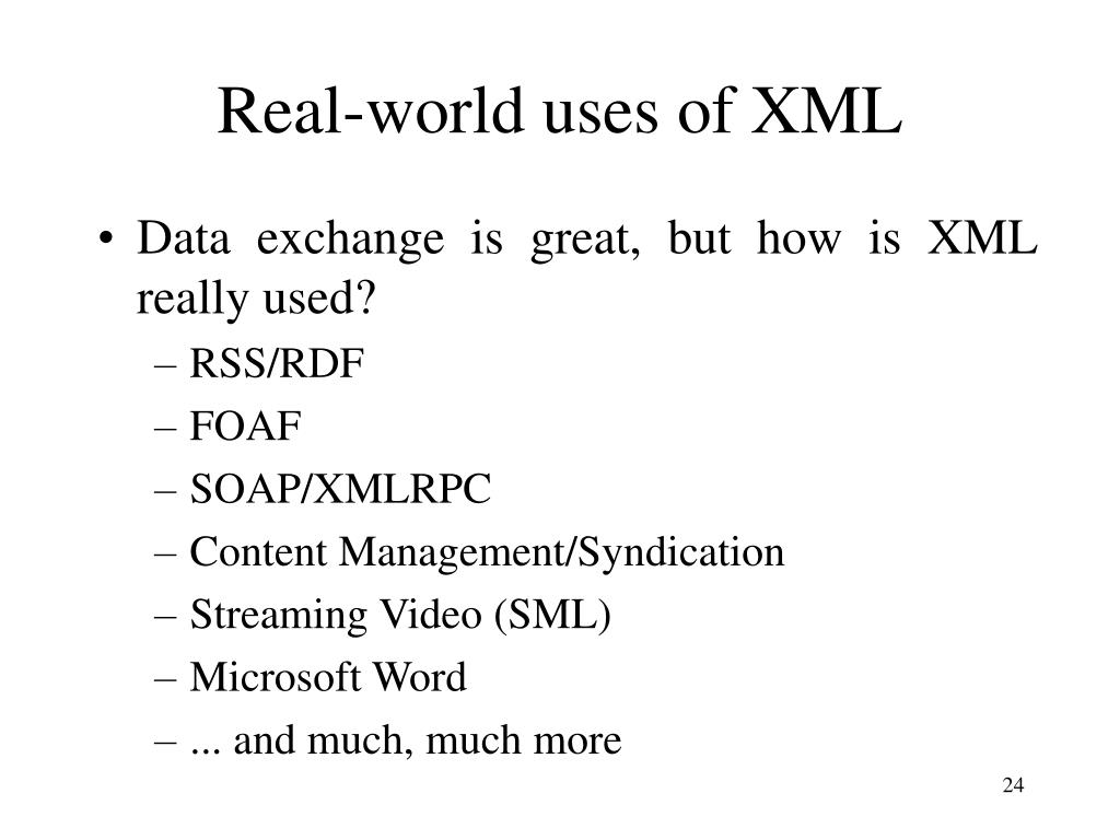 Real-world uses of XML