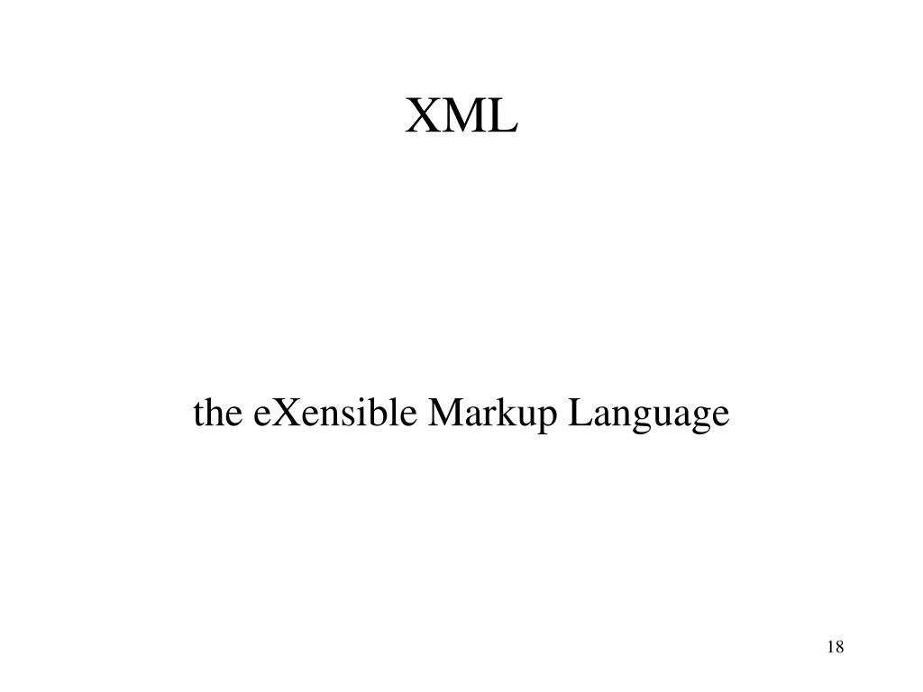 the eXensible Markup Language