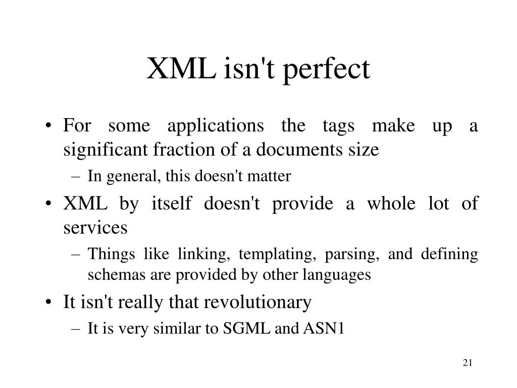 XML isn't perfect