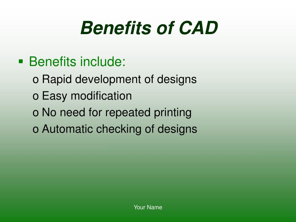 Benefits of CAD