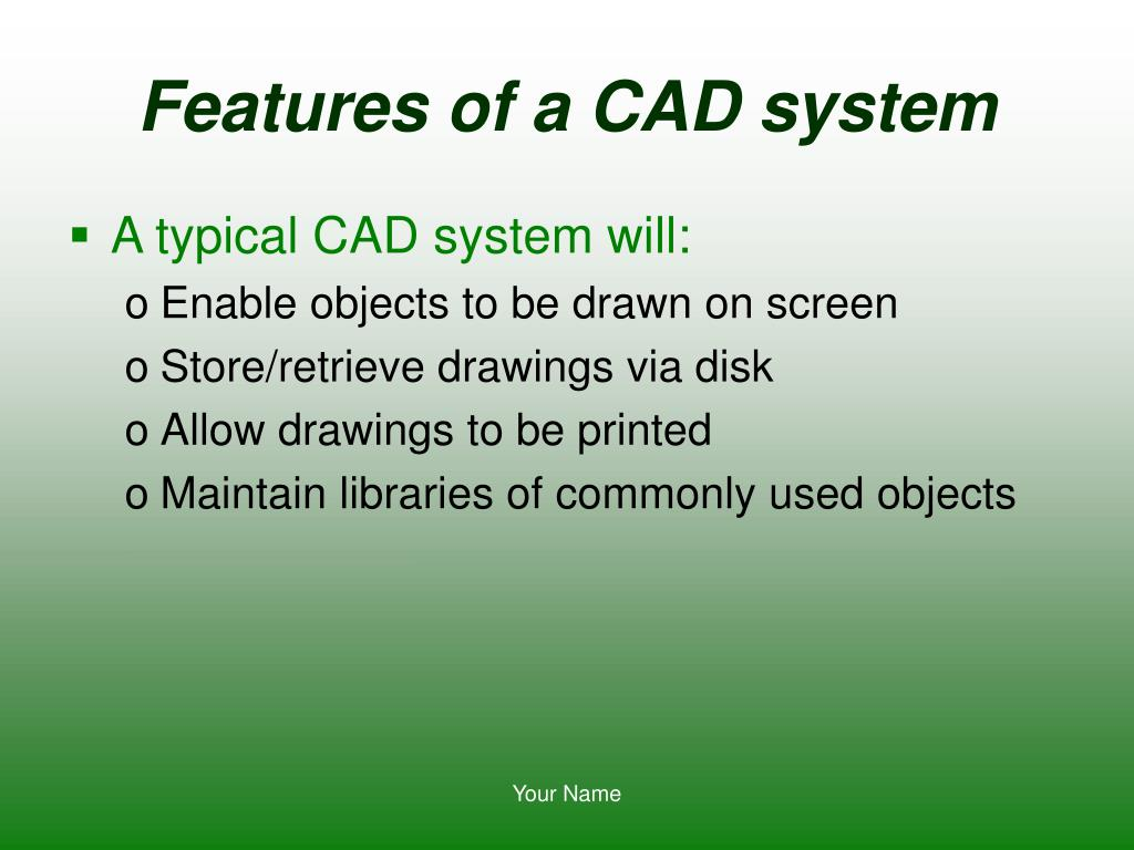 Features of a CAD system