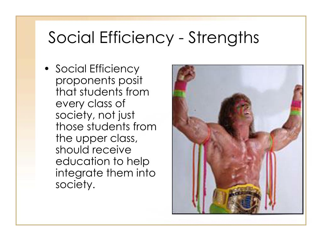 Social Efficiency - Strengths