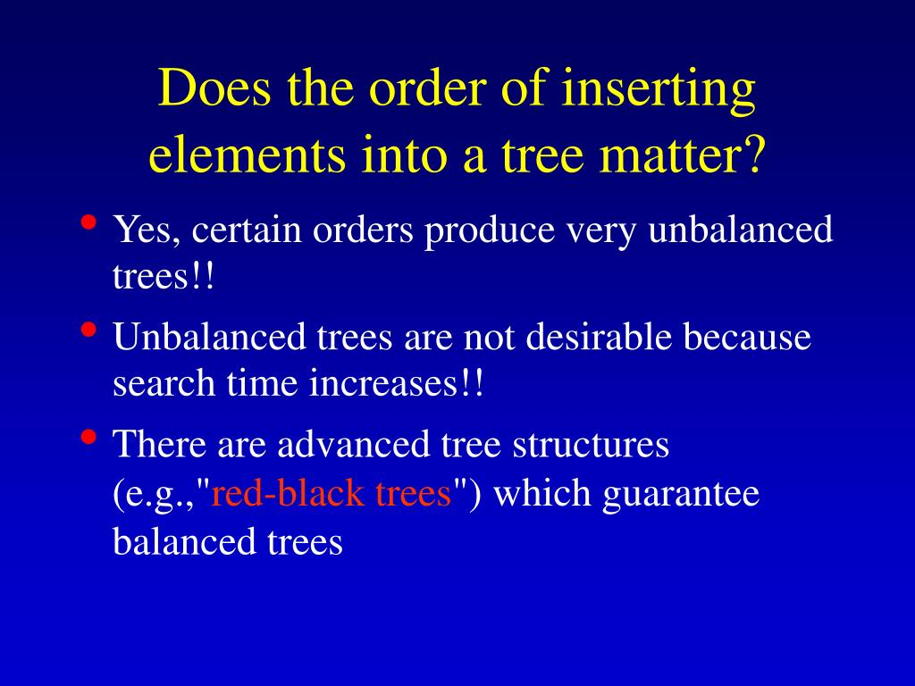 Does the order of inserting elements into a tree matter?