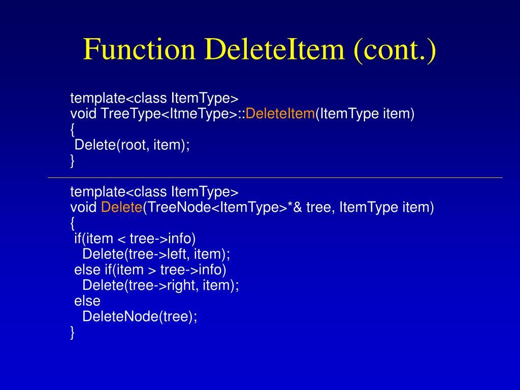 Function DeleteItem (cont.)