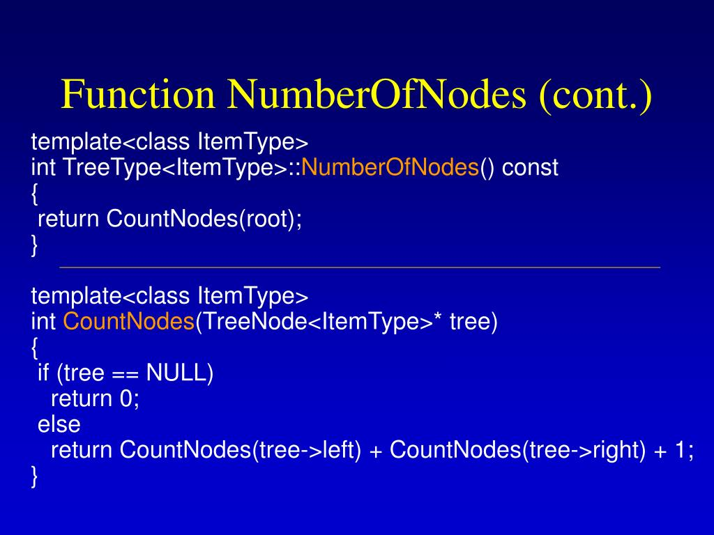 Function NumberOfNodes (cont.)