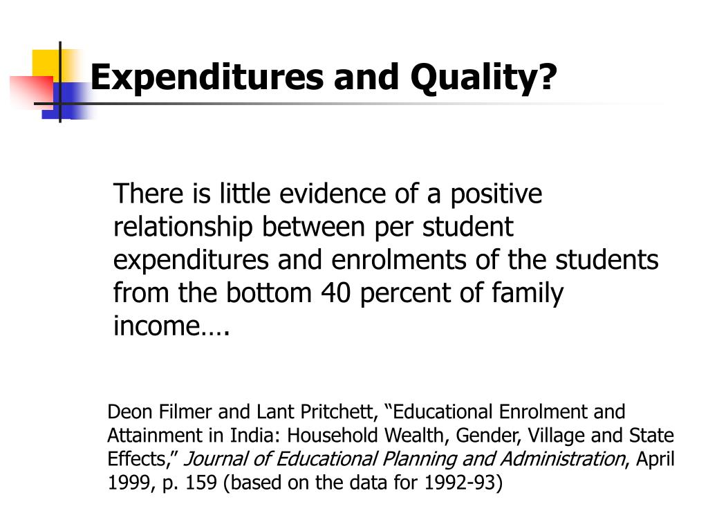 Expenditures and Quality?