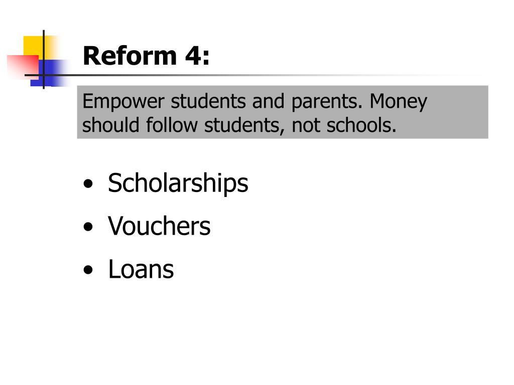 Reform 4: