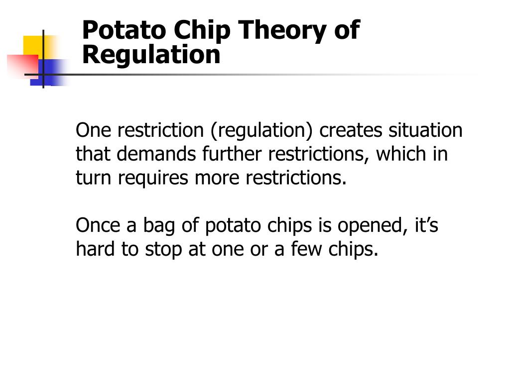 Potato Chip Theory of Regulation