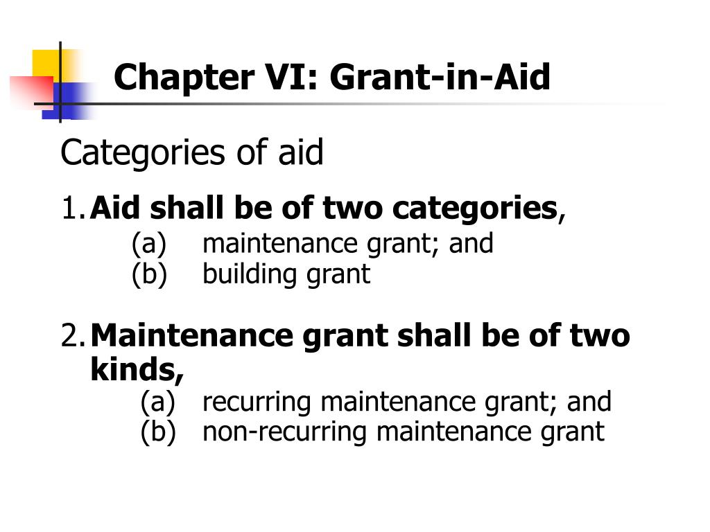 Chapter VI: Grant-in-Aid