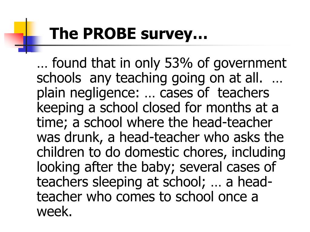 The PROBE survey…