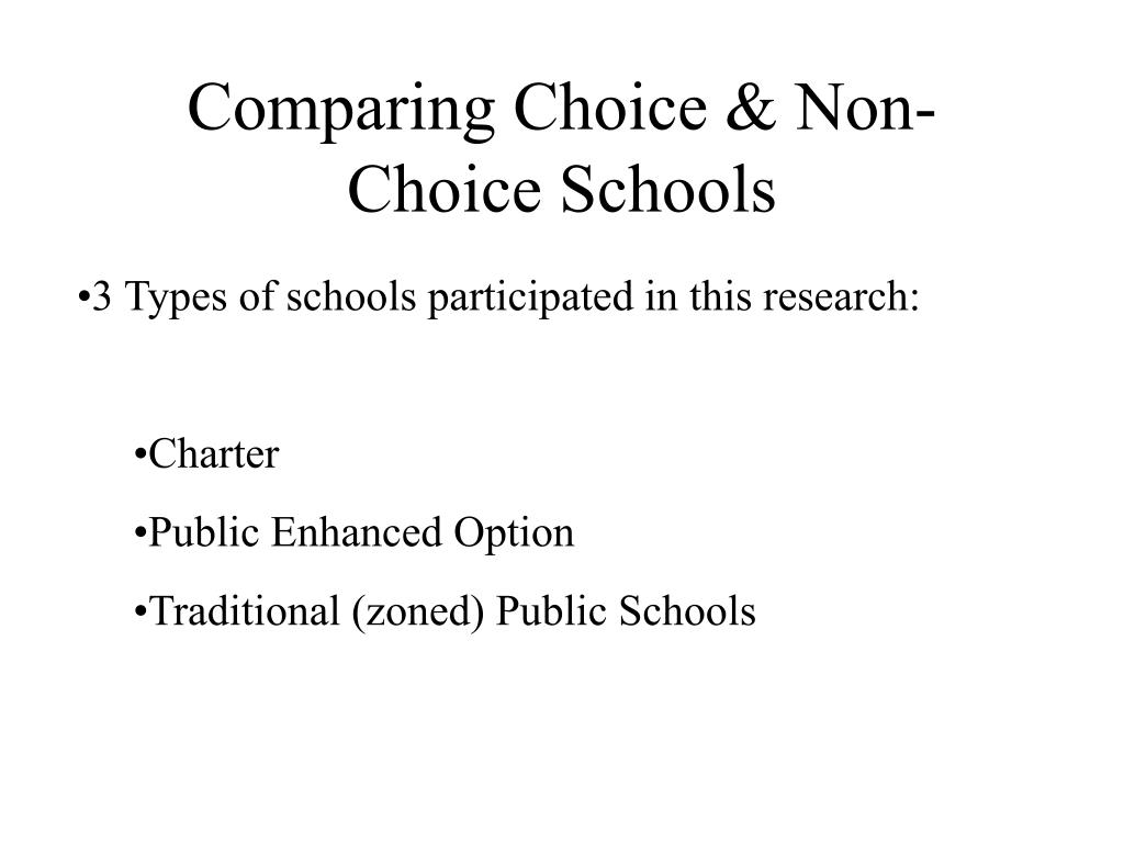 Comparing Choice & Non-Choice Schools
