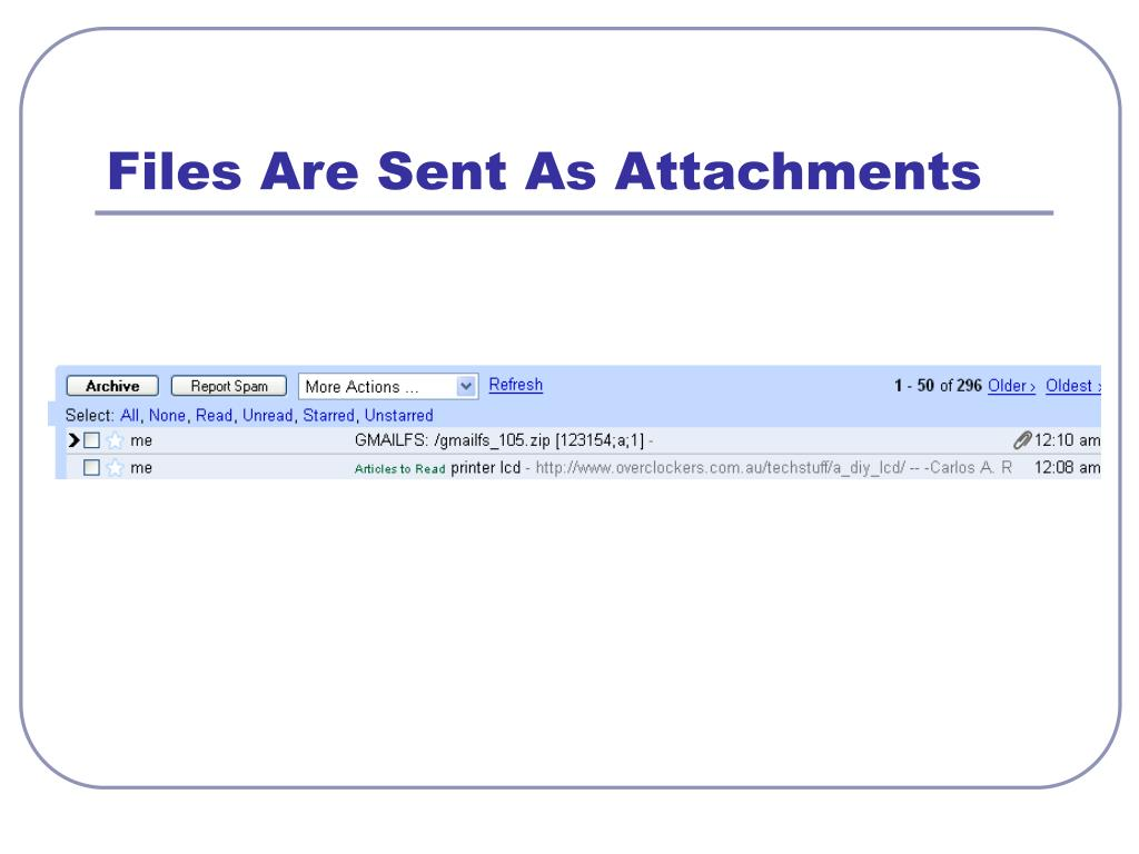 Files Are Sent As Attachments