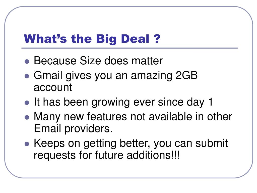 What's the Big Deal ?