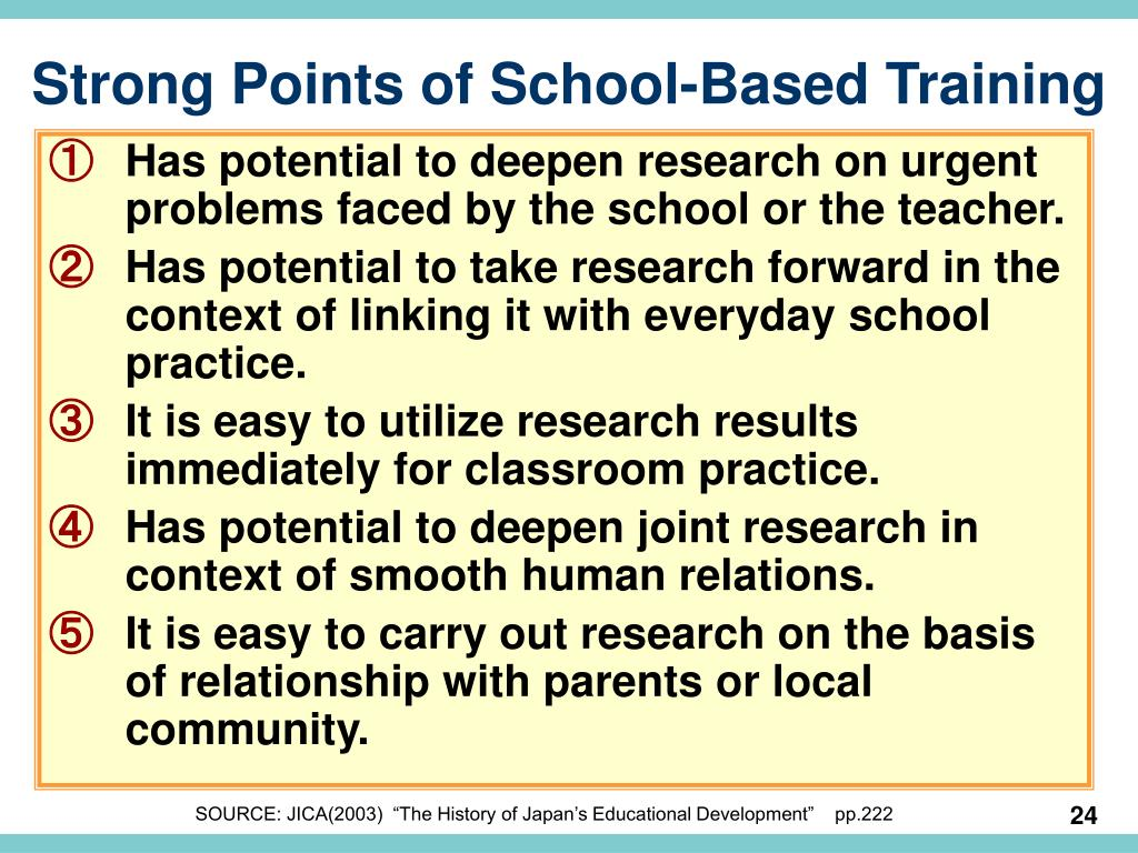 Strong Points of School-Based Training