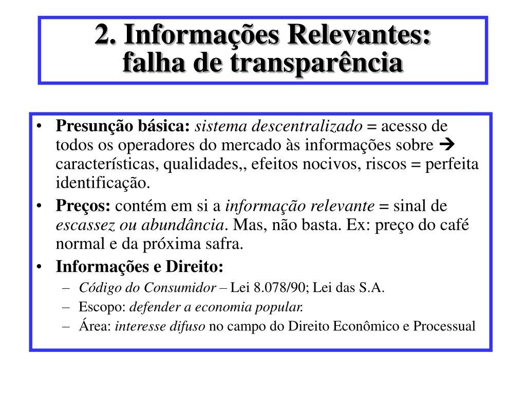 2. Informações Relevantes: