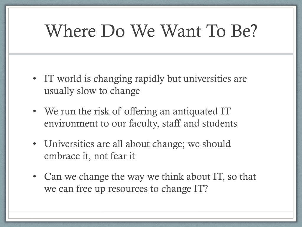 Where Do We Want To Be?