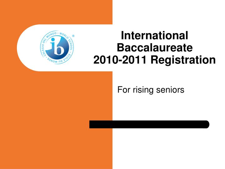 International baccalaureate 2010 2011 registration