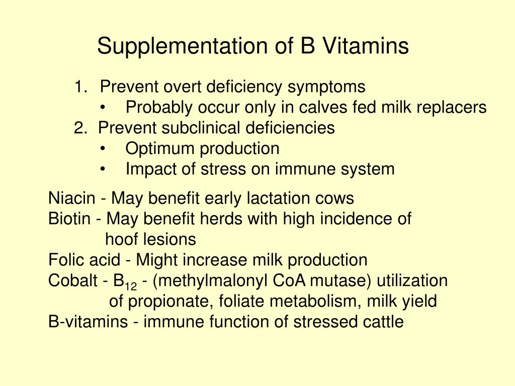 Supplementation of B Vitamins