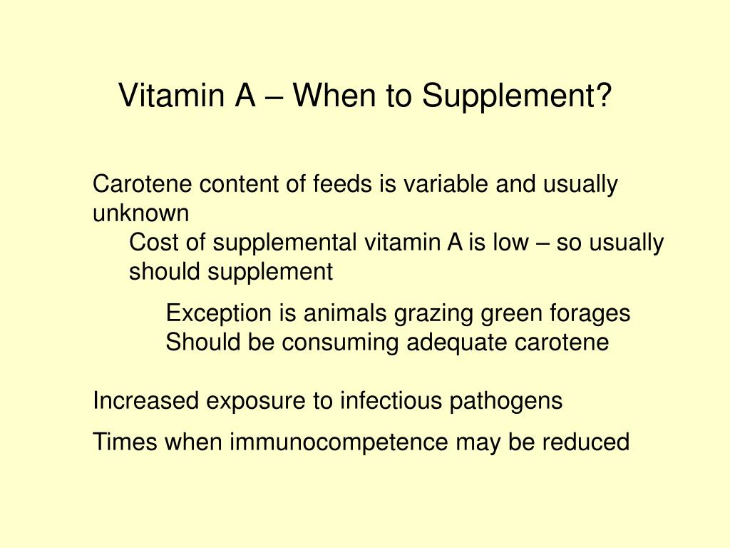 Vitamin A – When to Supplement?