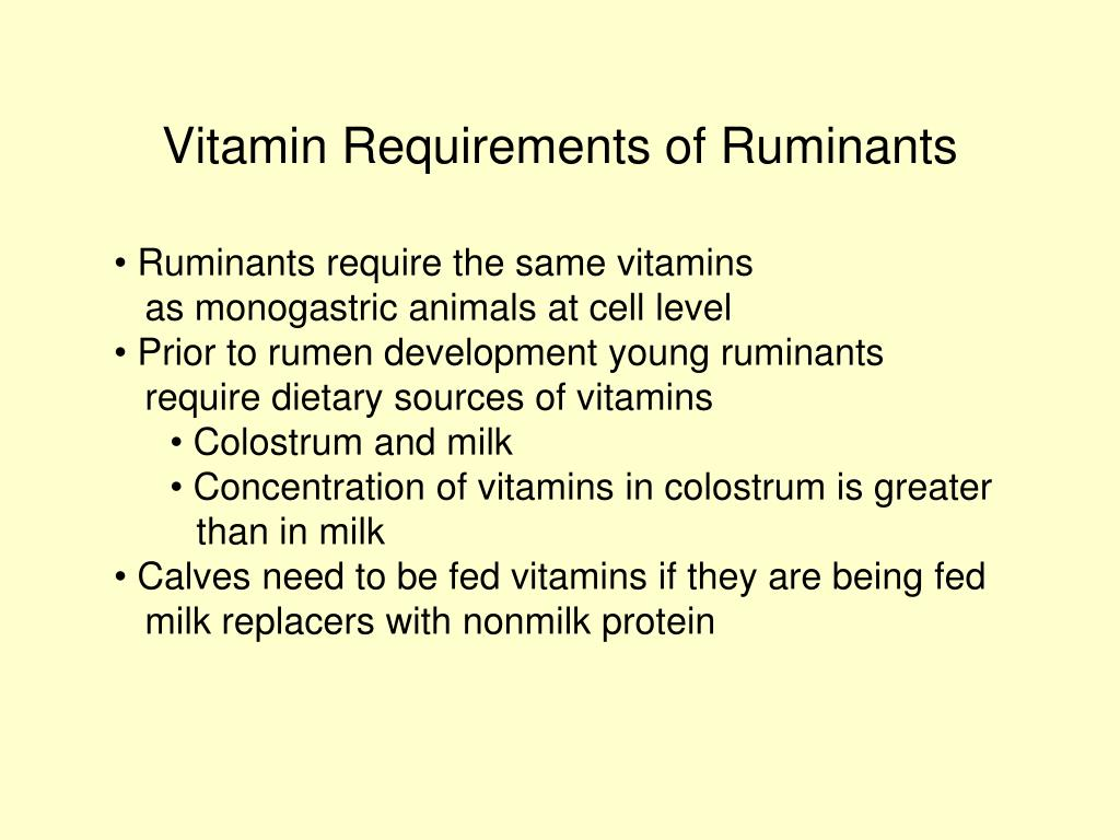 Vitamin Requirements of Ruminants