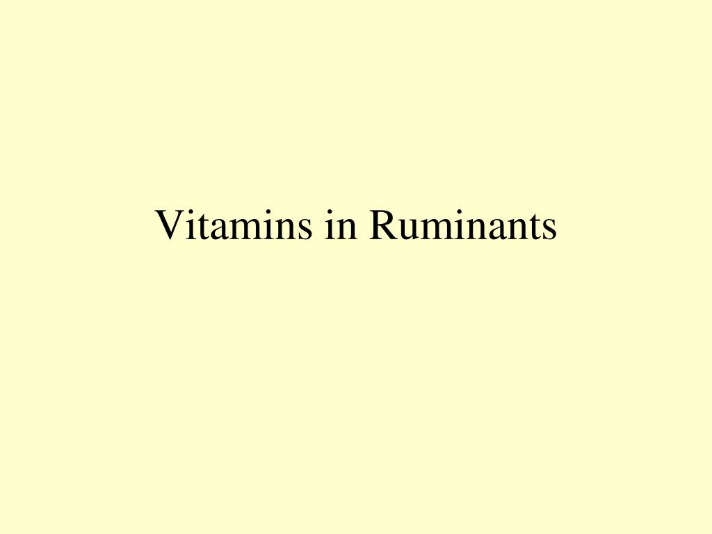 Vitamins in Ruminants