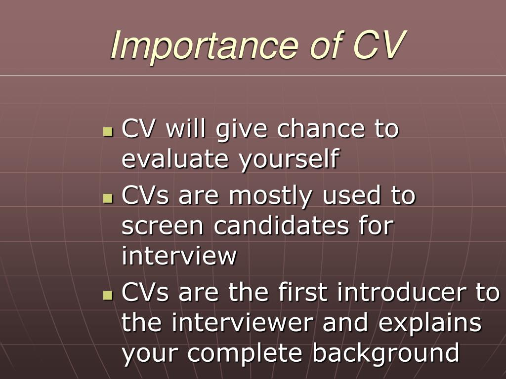 Importance of CV