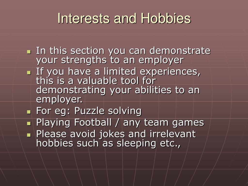 Interests and Hobbies