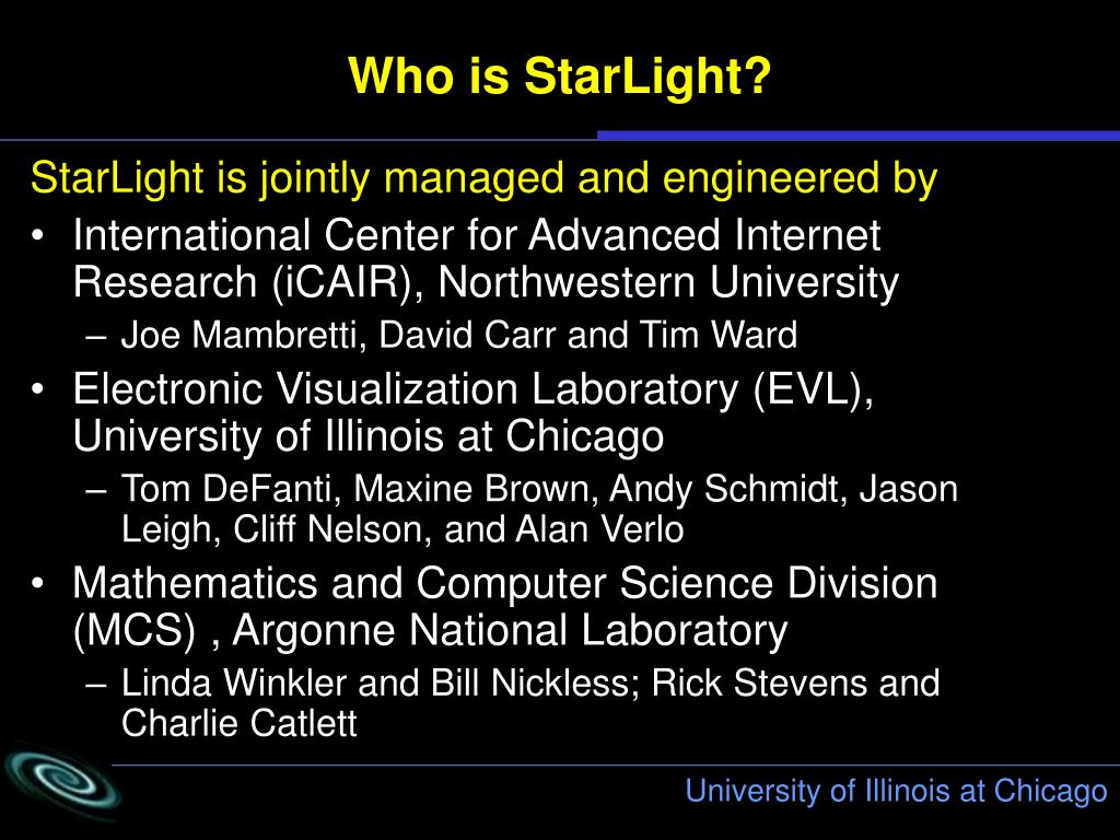 Who is StarLight?
