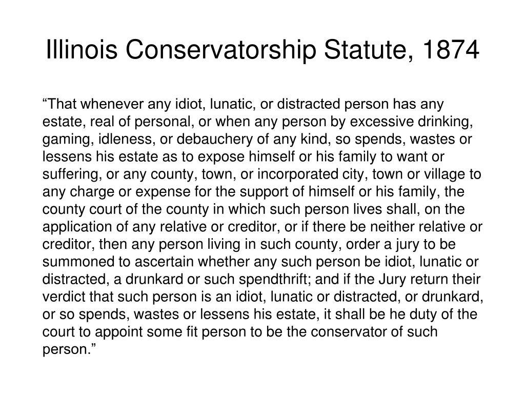 Illinois Conservatorship Statute, 1874