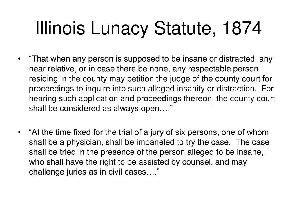 Illinois Lunacy Statute, 1874