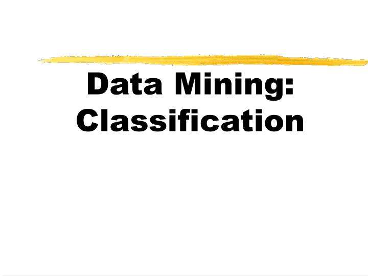 Data mining classification l.jpg