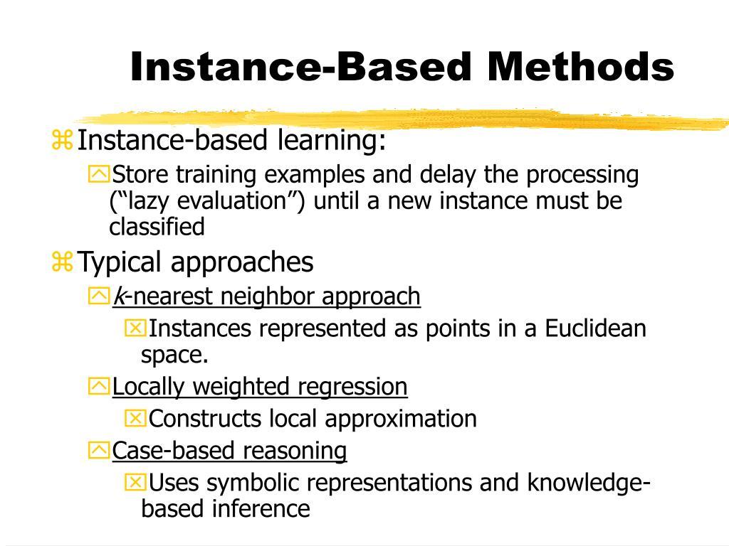 Instance-Based Methods
