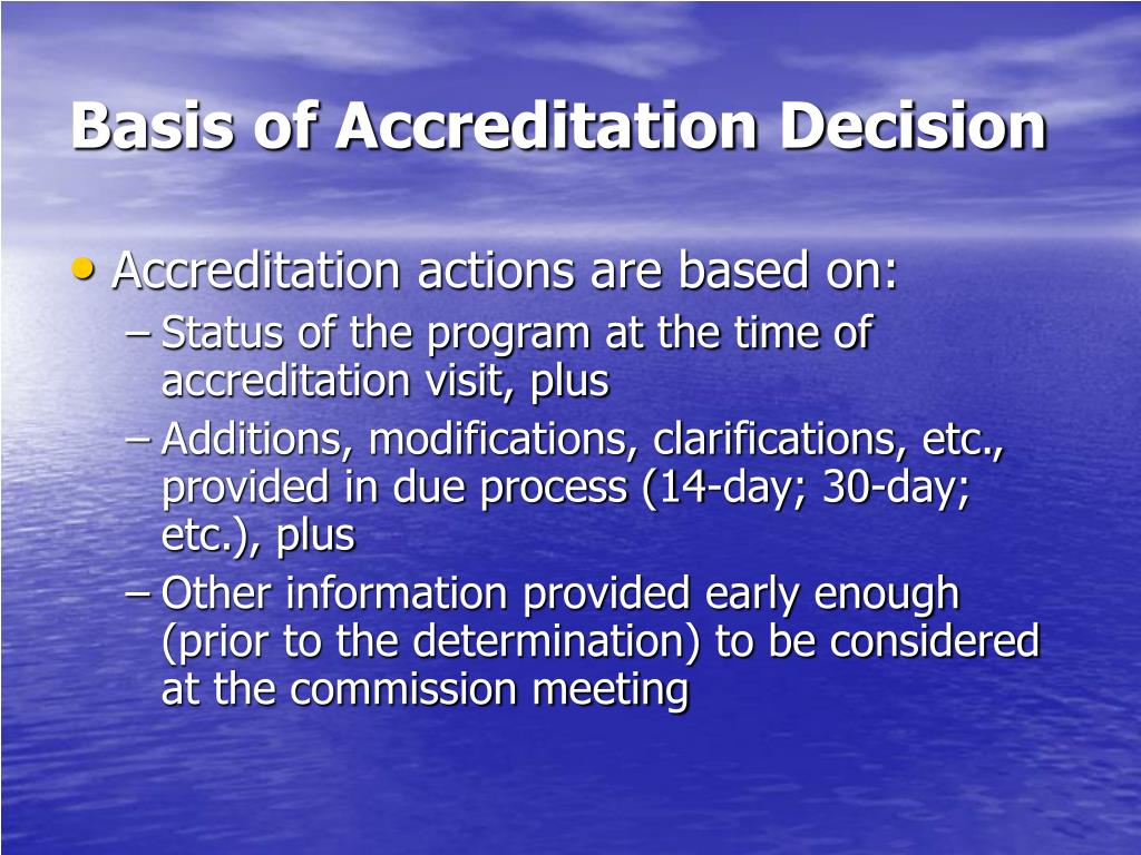 Basis of Accreditation Decision