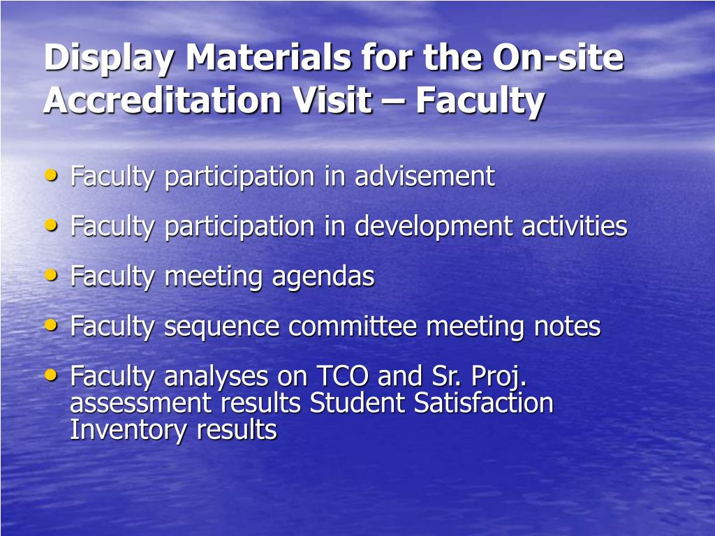 Display Materials for the On-site Accreditation Visit – Faculty