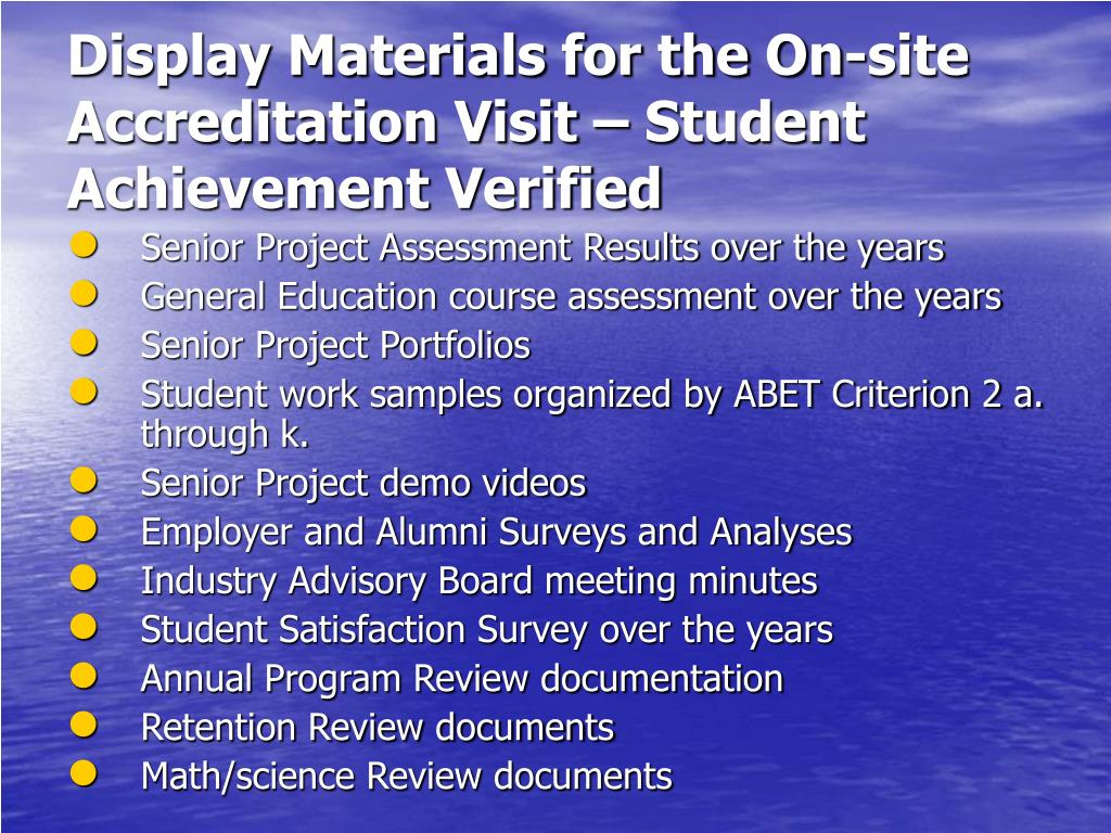 Display Materials for the On-site Accreditation Visit – Student Achievement Verified