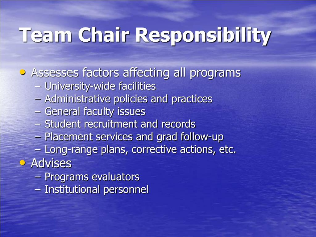 Team Chair Responsibility