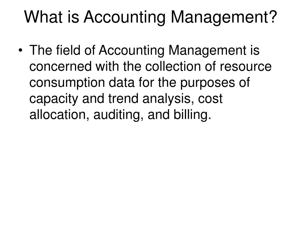 What is Accounting Management?
