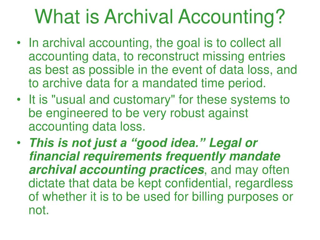 What is Archival Accounting?