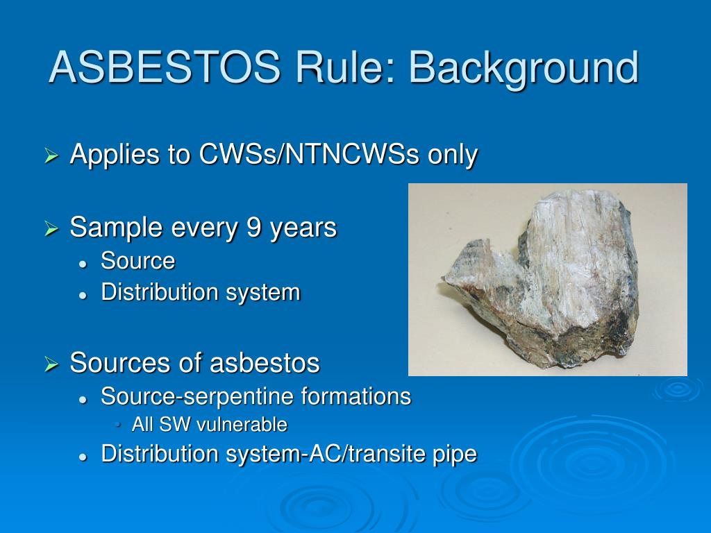 ASBESTOS Rule: Background