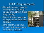 fbr requirements