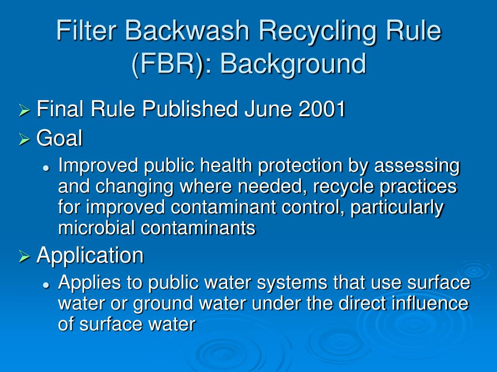 Filter Backwash Recycling Rule (FBR): Background