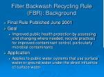 filter backwash recycling rule fbr background