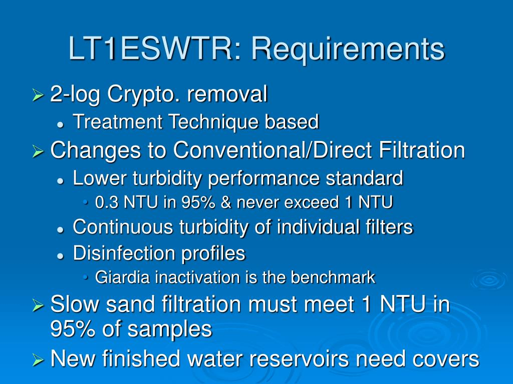 LT1ESWTR: Requirements
