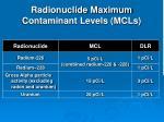 radionuclide maximum contaminant levels mcls