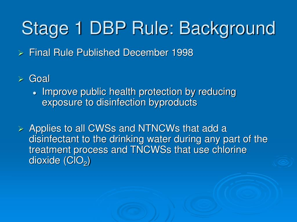 Stage 1 DBP Rule: Background