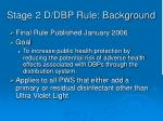 stage 2 d dbp rule background