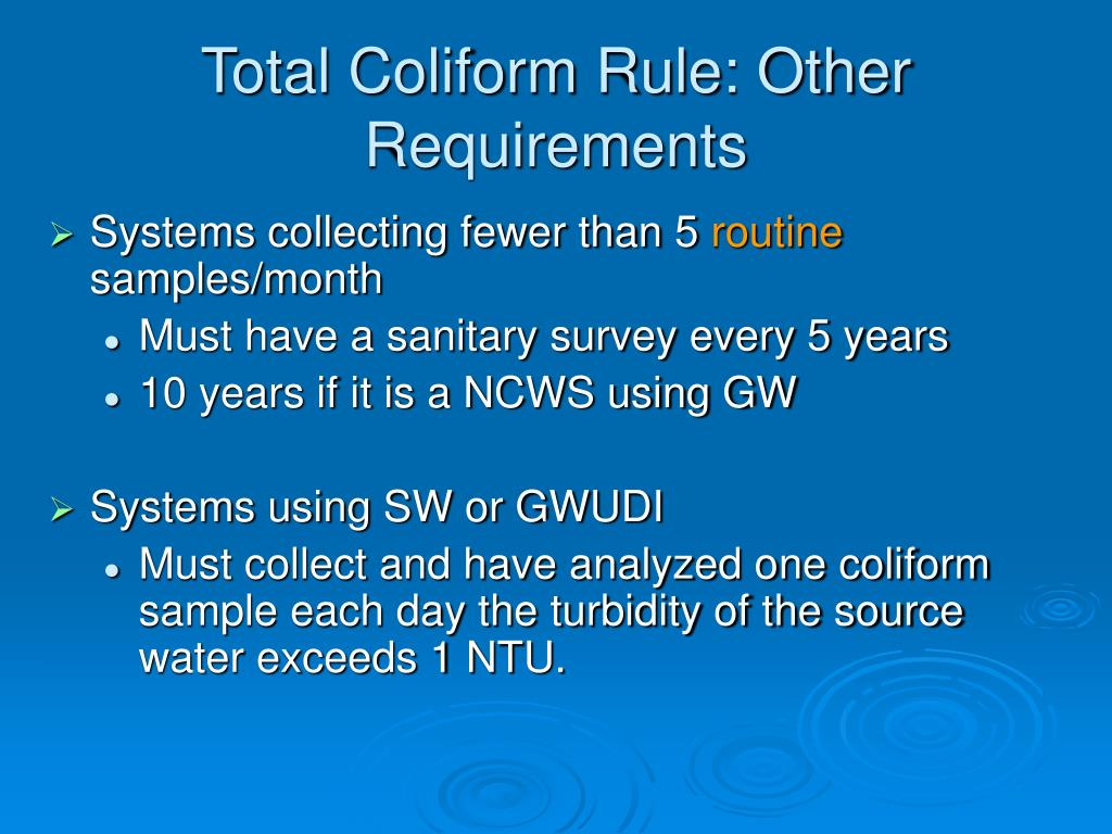 Total Coliform Rule: Other Requirements